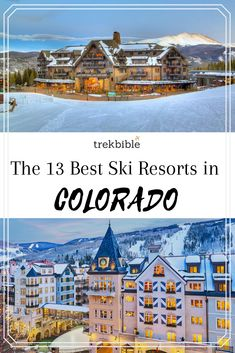 Do you love to ski? If so, you may be interested in traveling to Colorado to visit a ski resort. Colorado is known for its many breathtaking ski resorts. In this article, we'll take a look at 13 of the best ski resorts in Colorado. Best Resorts In Colorado, Best Ski Resorts, Denver Ski Resorts, Vail Ski Resort, Breckenridge Ski Resort, Breckenridge Colorado, Colorado Winter, Visit Colorado, Skiing Colorado