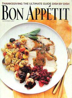 Thanksgiving The Ultimate Guide, Bon Appetit, November 2007 Volume 52, Number 11