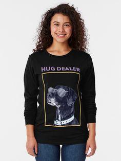 """My Dog My Hug Dealer"" T-Shirt von Herogoal   Redbubble Hug, Graphic Sweatshirt, Sweatshirts, Sweaters, Animals, Fashion, Moda, Animales, Animaux"
