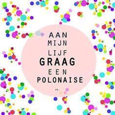 Aan mijn lijf graag een polonaise