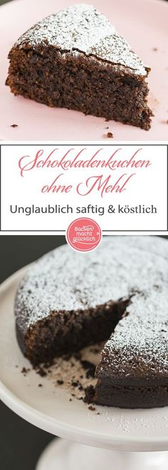 Schokoladenkuchen ohne Mehl An incredibly juicy chocolate cake without flour, which also goes through as a dessert. For the gâteau au chocolat you should use high quality chocolate. If you shorten the No Bake Chocolate Cake, Baking Chocolate, Baby Food Recipes, Dessert Recipes, Homemade Baby Foods, Baking Flour, Pound Cake Recipes, Food Cakes, Christmas Desserts