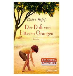 Der Duft von bitteren Orangen - ein Roman der ans Herz geht. ❤️