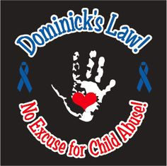 Buy a t-shirt to support Dominick's Law Continues The Fight. Please share!