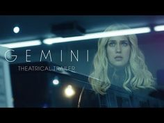 GEMINI [Theatrical Trailer] – In Theaters Spring 2018 - YouTube