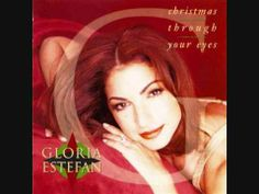 Gloria Estefan - Christmas Through Your Eyes Christmas Song