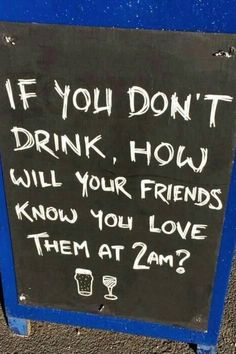 Joke Funny Bar Signs, Pub Signs, Beer Signs, Restaurant Signs, Drunk Texts, Funny Quotes, Qoutes, Drunk Quotes, Quotations