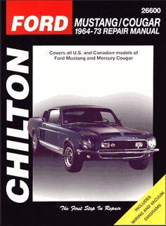 Ford Mustang, Mercury Cougar Repair Manual 1964-1973   Chilton