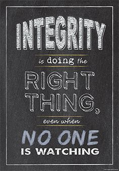"""""""Integrity is doing the right thing, even when no one is watching""""  Inspire your students with the powerful message on this beautifully designed and trendy chalkboard-themed poster!"""