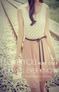 I Love You More Than You Will Ever Know - Chapter 23: What Is Love? - forgottenchildren