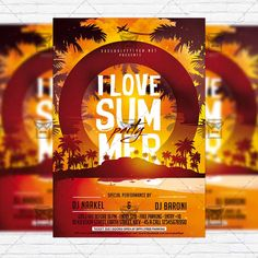 I Love Summer Party - Premium Flyer Template + Facebook Cover http://www.exclusiveflyer.net/product/i-love-summer-party-premium-flyer-template-facebook-cover/