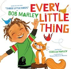 Buy a cheap copy of Every Little Thing: Based on the song Three Little Birds by Bob Marley (Music Books for Children, African American Baby Books, Bob Marley Books for Kids) by Bob Marley, Cedella Marley 1452106975 9781452106977 - A gently used book Damian Marley, African American Babies, American Baby, American Children, Ziggy Marley, Bob Marley Songs, Three Little Birds, Preschool Music, Preschool Books