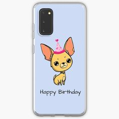 """""""Happy Birthday Chihuahua """" Case & Skin for Samsung Galaxy by jakezbontar   Redbubble Samsung Cases, Samsung Galaxy, Phone Cases, Happy Birthday Chihuahua, Phone Case"""