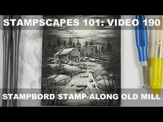 Stampscapes 101: Video 190: Stampbord Basics & Stamp-along Old Mill - YouTube