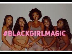#BlackGirlMagic Film - YouTube