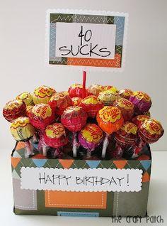 40 Sucks - birthday idea..like idea but would want different colrs