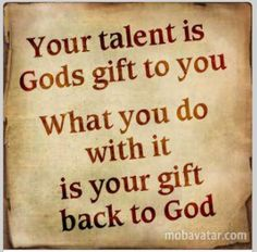 Sarah Wyatt once told me that denying a talent is not only lying, but also ungrateful to God who made it and CHOSE you to have it.  So, next time you are complimented, don't boast, don't denying, just give glory to God