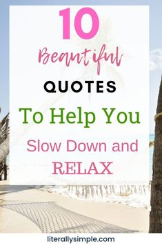 These 10 beautiful quotes to help you slow down and relax, will do just that. When you slow down and relax every day, you are more likely to be successful. Slow Down, Wellness Tips, Health And Wellness, Mental Health, Health Tips, The Gift Of Imperfection, Ways To Fall Asleep, Motivational Quotes, Inspirational Quotes