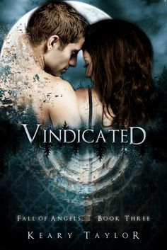 Vindicated (Fall of Angels #3) by Keary Taylor