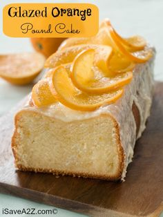 Glazed Orange Pound Cake Recipe! Perfect for a hot summer day!