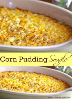 This sweet and buttery Corn Pudding Souffle is an absolute must-make holiday side dish. It pairs well with holiday ham, turkey or standing rib roast. Canned Corn Recipes, Corn Pudding Recipes, Souffle Recipes, Vegetable Recipes, Casserole Recipes, Frozen Corn Recipes, Sweet Corn Casserole, Cornbread Casserole, Taco Casserole