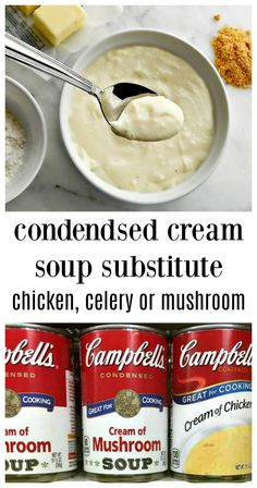 Cream of Anything Soup - Homemade Substitute for canned Condensed Cream of Mushroom, Cream of Celery and Cream of Chicken Soups, Minutes to make. Soup Appetizers Soup Appetizers dinners carb Soup Appetizers Appetizers with french onion Cream Of Celery Soup, Cream Of Chicken Soup, Chicken Soups, Cream Of Soup, Cream Soups, 21 Day Fix, Creamed Mushrooms, Stuffed Mushrooms, Cream Soup Substitute