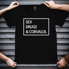 Sex, Drugs & Corvalol