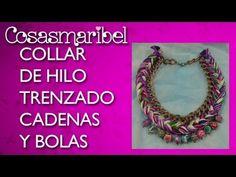 DIY:Collar de hilo, cadena y bolas.Braided necklace.Collar de moda