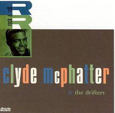 Rock & Roll - Clyde McPhatter & The Drifters