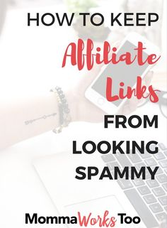 Have you ever seen someone link an affiliate link and the look of it was scary? How can you keep affiliate links from looking spammy? It's simple really. Check out this post to find the number one way I keep affiliate links from looking spammy.