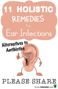 11 Holistic Remedies For Ear Infections