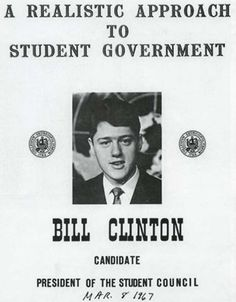 Bill Clinton's drive and passion for success started way before his presidency. Bill Clinton, at the age of 17, was elected Arkansas representative to the American Legion's Boys Nation and went on to college where he was the president of his freshman and sophomore classes. Clinton Graduated from Georgetown and Yale universities and then went onto to study at Oxford. Before becoming the 42nd President of the United States, he become the youngest Governor when elected to Arkansas. #Credentials