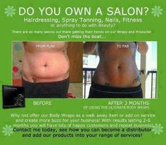 The It Works Ultimate Body Applicator is an amazing salon add-on. It requires no fuss, no wet room, just a few minutes to apply and is easy to up sell.  Details:  http://tonedintexas.blogspot.com/2013/09/it-works-for-salon-and-spa-owners.html