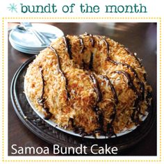 Samoa Bundt Cake ... I've only heard about this in stories. Must-try.
