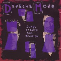 Depeche Mode - Songs Of Faith And Devotion at Discogs
