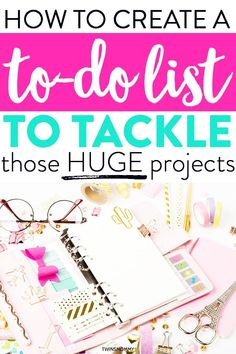 How to Create a To-Do List to Tackle Those Big Projects - Twins Mommy Weekly Goals, Daily Goals, Setting Goals, Goal Settings, Planner Tips, Online Business, Business Tips, Toddler Activities, Physical Activities