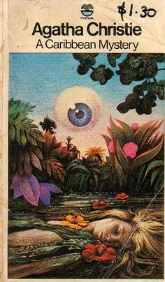 A Caribbean Mystery by Agatha Christie - Tom Adams Fontana cover http://scottgronmark.blogspot.co.uk/2016/10/tom-adams-genius-who-illustrated.html
