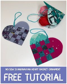 Scandinavian Heart Basket Ornament (with Video Tutorial) - Mister Domestic Christmas Hearts, All Things Christmas, Christmas Ornaments, Jellyroll Quilts, Heart Ornament, Be My Valentine, Teacher Gifts, Sewing Crafts, Scandinavian