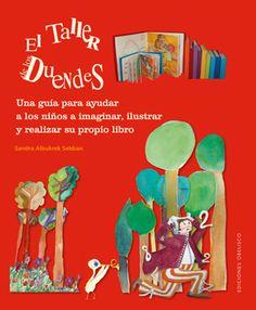REFERENCIA. El taller de duendes / Sandra Alburek Sebban. ¿Cómo enseñar a los niños a expresarse espontánea y libremente con el dibujo y la pintura? ¿Cómo mantener despierto su interés y dar rienda suelta a su creatividad natural? El Taller de los duendes es el libro perfecto para desarrollar la creatividad de los pequeños, así como de hacer crecer el amor por los libros.