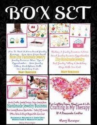 Box Set:  Handmade Jewelry Business: Jewelry Crafts, Jewelry Designs, Unique Jewelry Ideas Best Jewelry Business Opportunities +  Etsy Handmade Jewelry +More Etsy Handmade Jewelry + Fun Crafting Poems