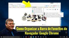 Como Organizar a Barra de Favoritos do Google Chrome  Acesse o Blog http://viverdemarketingdigital.com