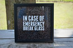 Coffee Shadow Box - In Case Of Emergency Break Glass - Coffee Lover
