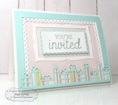 You're Invited to a Birthday Party Card by Joan Ervin #Cardmaking, #Invitations, #Birthday, #Entertaining, #CuttingPlates, #TE, #ShareJoy
