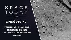 Space Today TV Ep.43 - Efemérides 23 a 28 de Setembro de 2015 e o Pouso ...