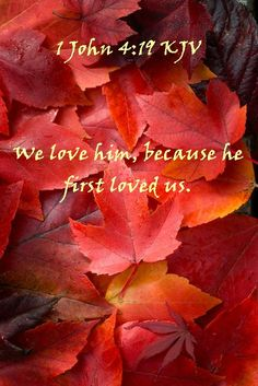 1 John 4:19 KJV