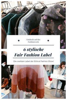 6 stylische Fair Fashion Label von der Ethical Fashion Show auf der Berlin Fashionweek - Fair Trade und nachhaltige Mode sind im Trend - diese Modemarken solltet ihr kennen!