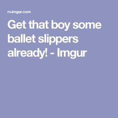 Get that boy some ballet slippers already! - Imgur