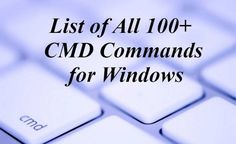 List Of CMD Commands for Windows 10, 8 and 7 In 2016