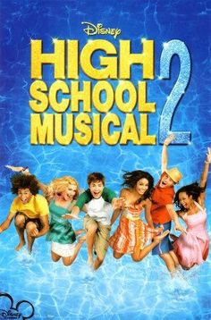 High School Musical 2  Very catchy tunes that's my daughter sings every summer for the last 3 years.