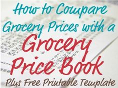 How and why you should use a grocery price book, plus a free printable template so you can create your own price list to compare grocery prices.
