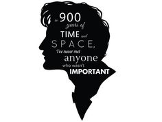 "Dr Who Quote Wall Decal - ""in 900 years of time and space, I've never met anyone who wasn't special"" - Doctor Who sticker / wall art 15 x 23"